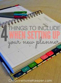 A New Year brings a new calendar and there are 4 things to include when setting up your new planner for the year. Taking some time to do some intentional planning will pay off all year long. |CreativeHomeKeeper.com