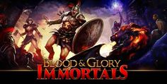 Download Gratis Game Android Blood & Glory Immortals