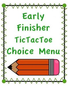 Early Finisher TicTacToe Choice Board from 4thGradeRacers on TeachersNotebook.com -  (9 pages)