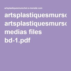 artsplastiquesmurschel.e-monsite.com medias files bd-1.pdf