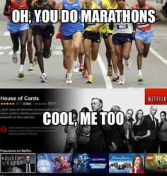 This is the only kind of marathon I know about!