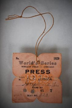 Press Pass from the 1929 World Series at Wrigley Field.