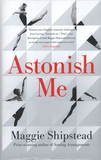 Astonish Me by Maggie Shipstead. Ballet novel I recently read and would recommend! Great Books, New Books, Best Books Of 2014, Fictional World, Fiction Books, Contemporary, Modern, Novels, Author