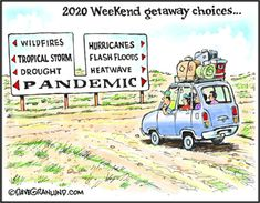 Dave Granlund: 2020 Weekend Getaway Choices Satire, Most Popular Cartoons, Burning City, Today Cartoon, Snoopy Quotes, Funny Cartoons, Weekend Getaways, Vulnerability, The Funny