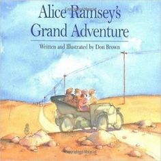 Alice Ramsey's Grand Adventure by Don Brown (2000)
