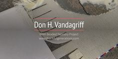 Walk through the process of creating this amazing WWII Beaded Tapestry of Don H. Vandagriff of Parker County TX - www.thankfulgenerations.com Loom Beading, Wwii, Tapestry, Amazing, Projects, Tapestries, Blue Prints, World War Ii, Needlepoint