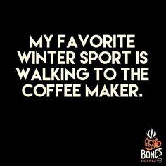 Only winter sport I like. #coffee #strawberrycheesecake bonescoffee.com #coffeequotes
