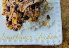 Enjoy this low-fat Southwest Chicken Recipe with your family. It is very easy to prep and can be made into a Freezer to Crockpot meal.