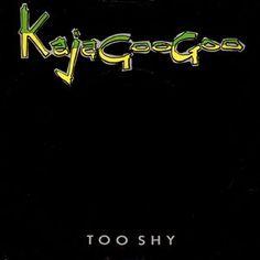 """Kajagoogoo - Too Shy (Vinyl 7"""") 1982 Portugal"""
