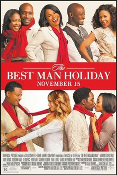 The Best Man Holiday 2013 - The movie is great very touching . You will laugh! You will cry!