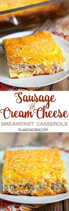 Sausage and Cream Cheese Breakfast Casserole - only 6 ingredients! crescent rolls topped with a mixture of sausage, cream cheese, cheddar, eggs and milk. This is a great casserole for a work potluck, baby shower brunch, breakfast, lunch, dinner, or any ot (Cheese Muffins Protein)