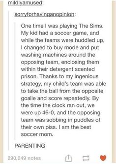 Sounds like something I would do. On the sims, I mean. *evil laughter*