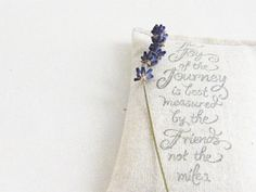 Inspirational Quote Lavender Sachet
