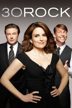 30 Rock - One of the greatest comedy shows on TV, featuring the talented Tina Fey!