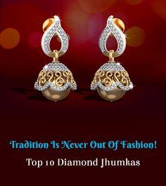 Top 10 Diamond Jhumkas - I Love Diamonds Diamond Jhumkas, Gold Jhumka Earrings, Jewelry Design Earrings, Gold Earrings Designs, Gold Jewellery Design, Silver Jhumkas, Designer Jewellery, Jewellery Shops, Diamond Jewelry