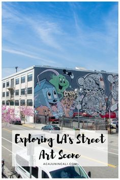 Guide to Downtown Los Angeles Street Art | Things to Do in LA | Visiting DTLA | Southern California Travel Tips | Los Angeles Travel Guide | LA Street Art | DTLA Itinerary