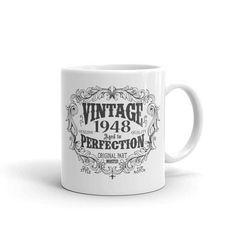 born in 1948 mug, 70 years old Coffee Mug, Birthday Gift for Men Women, 70th birthday gift, 1948 birthday gift for him her #1948BirthdayGift #1948 #1948Birthday #CustomCoffeeMug #GiftForHim #PersonalizedMug #GiftForHer #1948Mug #FunnyCoffeeMug #FunnyBirthdayMug