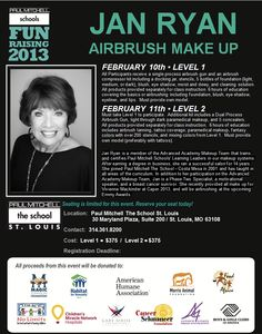 The incredible Jan Ryan to appear for an AIRBRUSH MAKE UP class on Feb 10th & 11th to support charity FUNraising efforts!  Registration deadline February 1st
