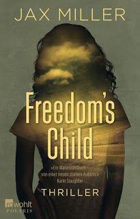 Lesendes Katzenpersonal: [Rezension] Jax Miller - Freedom's Child