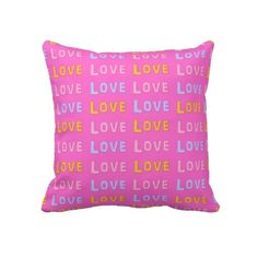 Pink: Colorful Love Throw Pillow