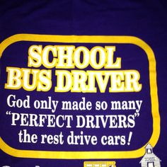 Bahahaha!! School Bus Driving, School Bus Safety, Bus Driver Appreciation, Teacher Appreciation, Bus Humor, Silhouette Cameo Vinyl, Silhouette Projects, Driving Gift, Email Subject Lines