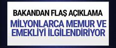 Çalışma Bakanı Sarıeroğlu, en düşük memur maaşının zam sonrasında 2018'in ikinci yarısında aile yardımı dahil 2 bin 929 liraya yükseleceğini açıkladı. En düşük memur emeklisinin maaşı ise bin 945 lira olacak.