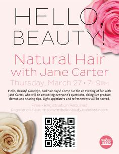 Hello, Beauty! Goodbye, bad hair days! Join Jane Carter Solution founder, Jane Carter on Thursday, March 27 from 7:00pm - 9:00pm at the Whole Foods Market located at 610 Fairview Rd in Charlotte, NC. Registration for this event is free! Sign up here: