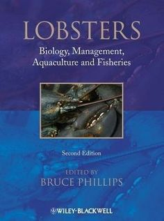#Lobsters: Biology, Management, Aquaculture & Fisheries