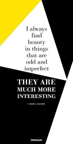 34 Famous Fashion Quotes Perfect For Your Pinterest Board: Perfection is overrated.