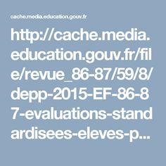 http://cache.media.education.gouv.fr/file/revue_86-87/59/8/depp-2015-EF-86-87-evaluations-standardisees-eleves-perspective-historique_424598.pdf