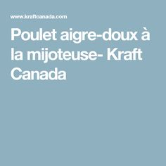 Poulet aigre-doux à la mijoteuse- Kraft Canada Easy Meal Prep, Easy Meals, Mets, Cooking Tips, Prepping, Canada, Recipes, Food, Side Salad