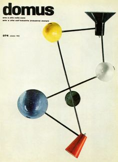 "Gino Sarfatti, lamp ""191"" on the cover of Domus, 1951. Made by Arteluce 1951"