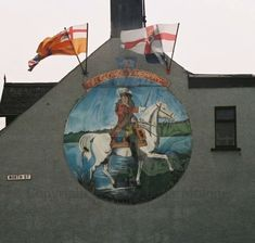 King Billy's On The Wall Prince Of Orange, King William, Northern Ireland, Murals, Banners, Scotland, Battle, Boards, History