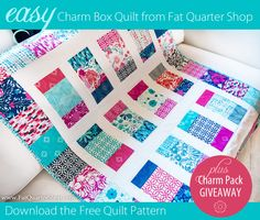 Charm Box: A New Shortcut Quilt from Fat Quarter Shop; Plus a Charm Pack Giveaway
