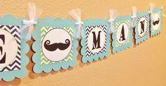 Mustache Bash Little Man Baby Shower - Apple Green & Navy Blue Chevron w/Aqua card stock Little Man Shower, Baby Boy Shower, First Birthday Parties, First Birthdays, Mustache Theme, Cute Banners, Baby Shawer, Green Theme, Man Party
