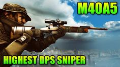 Sniper Sunday: M40A5 Highest DPS Sniper Rifle (Battlefield 4 Gameplay/Co...