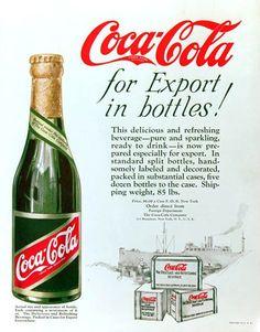 Spotlight on the World of Coca-Cola: Export Bottle Coca Cola Poster, Coca Cola Ad, Always Coca Cola, World Of Coca Cola, Coca Cola Bottles, Vintage Coca Cola, Vintage Advertisements, Vintage Ads, Root Beer