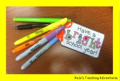 """Here's a great Back to School gift idea for your students, parent volunteers, or colleagues! Simply affix the """"bright"""" sign to some fun pens, highlighters, or a pair of sunglasses. Easy, inexpensive gift!!"""