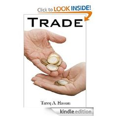 Trade [Kindle Edition]  Tareq Hassan (Author)
