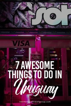 7 Awesome Things To Do In Uruguay Uruguay is one of the most progressive countries in the world and certainly the most in Latin America. It was one of the first on the continent to allow gay marriages, legalise abortions in 2012 and established a welfare state in 1903.