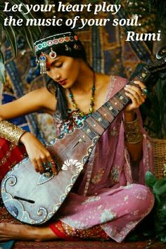 Let your heart play the music of your soul. - persian poet rumi