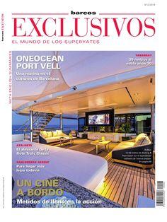 Revista #Barcos Exclusivos 2. Un cine a bordo. #OneOcean #PortVell, una marina en el corazón de #Barcelona.