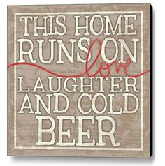 Love Laughter and Cold Beer  Wood Sign by MistyMichelleDesign, $25.00 ~  Anney??