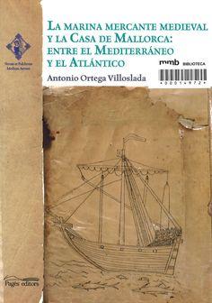 La Marina mercante medieval y la casa de Mallorca