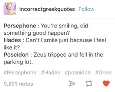 Hades is taking his laughs. The Lord of the Universe fell in a parking lot. Percy Jackson Memes, Percy Jackson Fandom, Tio Rick, Uncle Rick, Greek Mythology Humor, Roman Mythology, Greek Memes, Funny Greek, Be My Hero