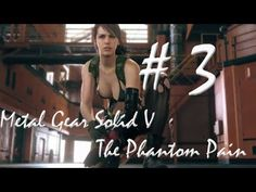 Metal Gear Solid 5 - The Phantom Pain Gameplay Konami Part 3