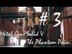 Metal Gear Solid 5 - The Phantom Pain Gameplay Konami Part 3
