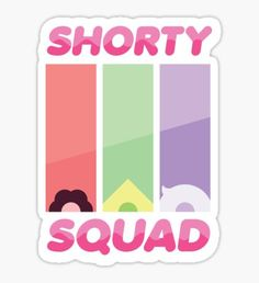 Steven Universe Shorty Squad Poster Sticker