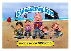 "Awesome ""Goonies"" Garbage Pail Kids Custom artwork by Mark Pingitore via gpkcustoms.com"
