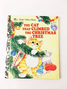 The Cat That Climbed Christmas Tree Little Golden Book FIRST EDITION Whayne